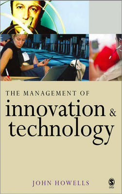 The Management of Innovation and Technology: The Shaping of Technology and Institutions of the Market Economy