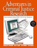 Adventures in Criminal Justice Research: Data Analysis for Windows(R) Using SPSS Versions 11.0, 11.5, or Higher