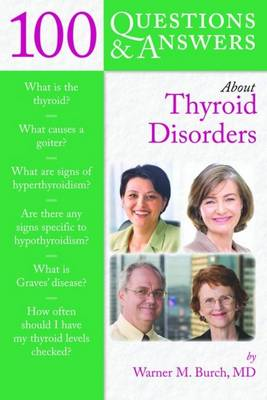 100 Questions and Answers About Thyroid Disorders