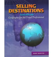 Selling Destinations: Geography for the Travel Professional