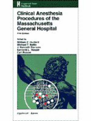 Clinical Anesthesia Procedures of the Massachusetts General Hospital: Department of Anesthesia and Critical Care, Massachusetts General Hospital, Harvard Medical School, Boston, MA