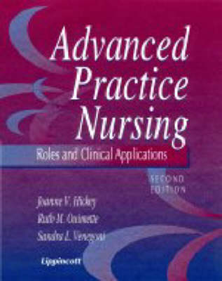 Advanced Practice Nursing: Roles and Clinical Applications