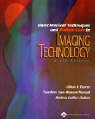 Basic Medical Techniques and Patient Care in Imaging Technology