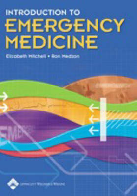 Introduction to Emergency Medicine