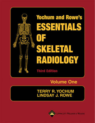 Essentials of Skeletal Radiology (2 Volume Set)