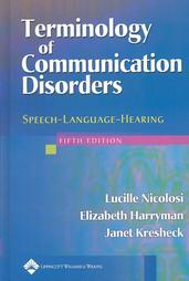Terminology of Communication Disorders: Speech, Language, Hearing