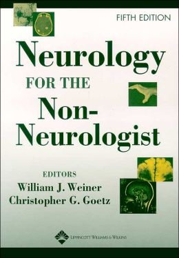 Neurology For The Non Neurologist 5ed