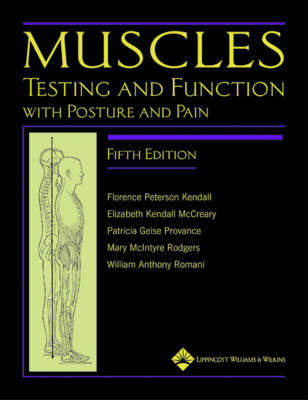 Muscles: Testing and Function, with Posture and Pain: Includes a Bonus Primal Anatomy CD-ROM