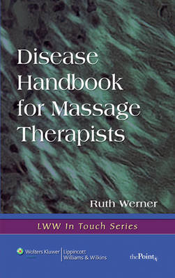 Disease Handbook for Massage Therapists: Pathology