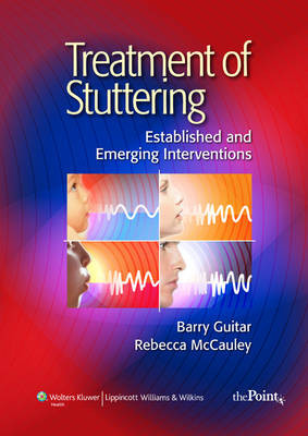Treatment of Stuttering: Established and Emerging Interventions