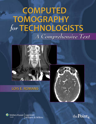 Computed Tomography for Technologists