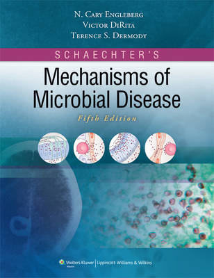 Schaechter's Mechanisms of Microbial Disease