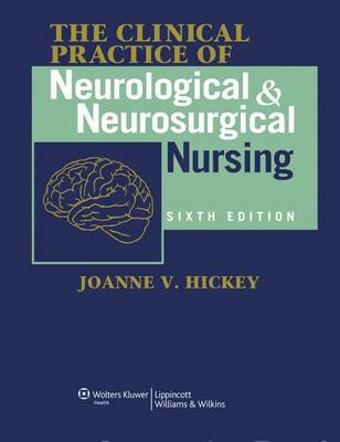 The Clinical Practice of Neurological and Neurosurgical Nursing