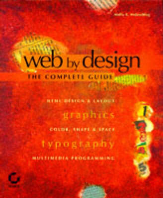 Web by Design: The Complete Reference
