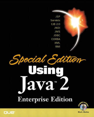 Special Edition Using Java 2, Enterprise Edition