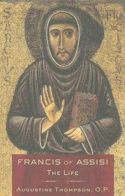 Francis of Assisi: The Life
