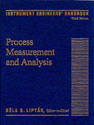 Instrument Engineers' Handbook, (Volume 1) Third Edition: Process Measurement and Analysis