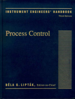 Instrument Engineers' Handbook: Vol 2: Process Control