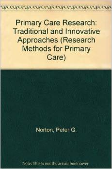 Primary Care Research: Traditional and Innovative Approaches