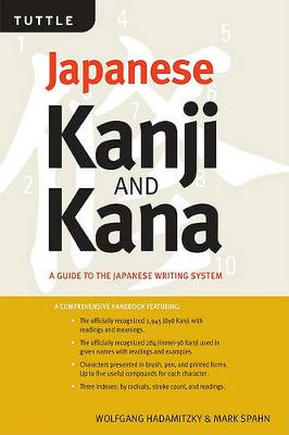 Kanji and Kana: A Handbook and Dictionary of the Japanese Writing System