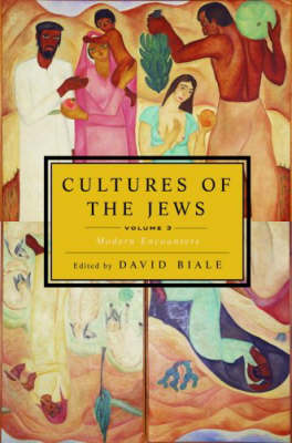 Cultures of the Jews: v. 3