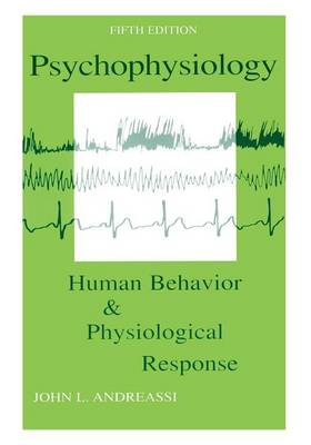 Psychophysiology: Human Behavior and Physiological Response