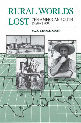 Rural Worlds Lost: American South, 1920-60