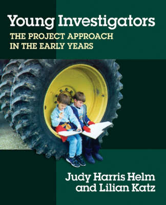 Young Investigators: The Project Approach in the Early Years