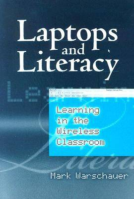 Laptops and Literacy: Learning in the Wireless Classroom