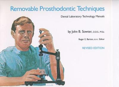 Removable Prosthodontic Techniques
