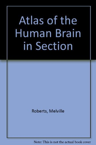 Atlas of the Human Brain in Section