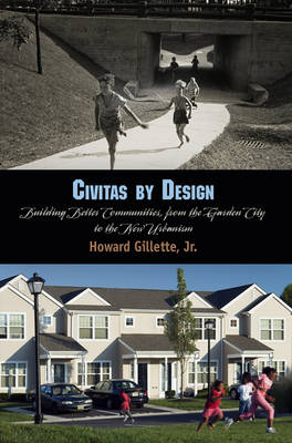 Civitas by Design: Building Better Communities, from the Garden City to the New Urbanism