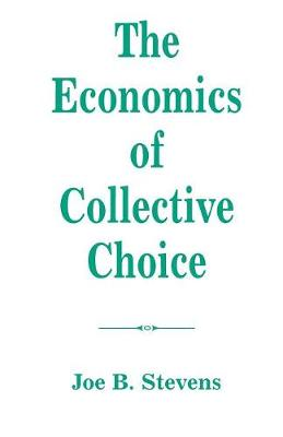 The Economics of Collective Choice