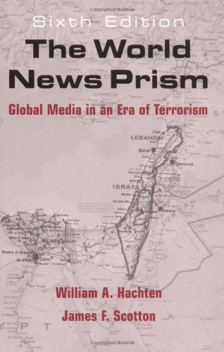The World News Prism: Changing Media of International Communication