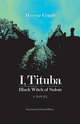 I, Tituba, Black Witch of Salem