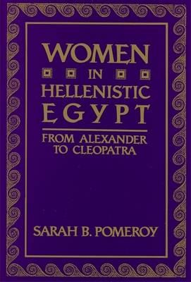Women in Hellenistic Egypt: From Alexander to Cleopatra