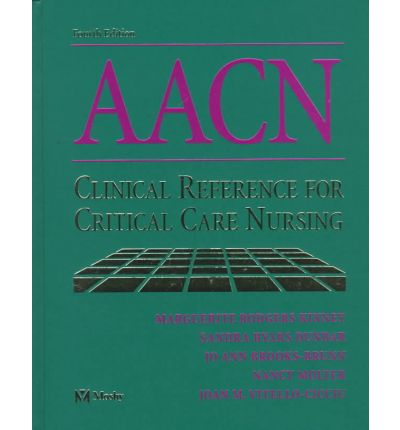 AACN Clinical Reference for Critical Care Nursing