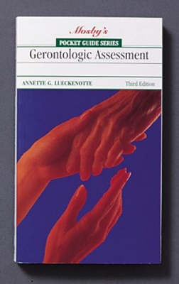 Pocket Guide To Gerentologic Assessment 3ed
