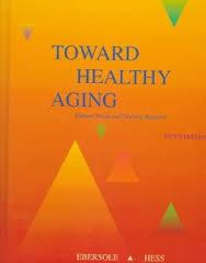 Toward Healthy Aging: Human Needs and Nursing Response