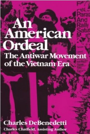 An American Ordeal: Antiwar Movement of the Vietnam Era