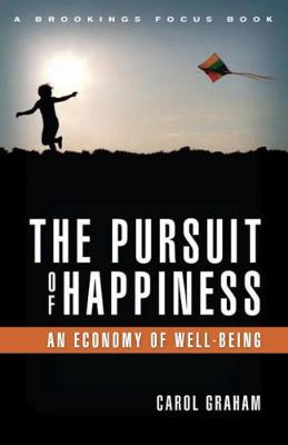 The Pursuit of Happiness: An Economy of Well-Being