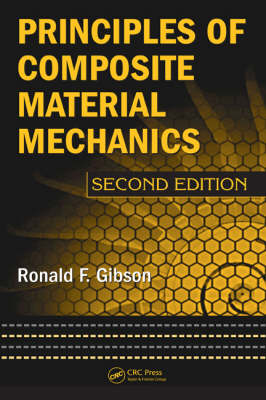 Principles of Composite Material Mechanics, Second Edition