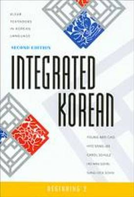 Integrated Korean: 2: Beginning