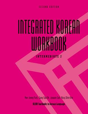 Integrated Korean Workbook: Intermediate