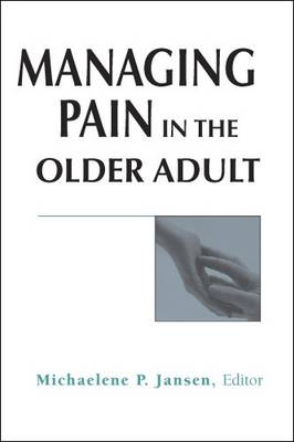 Managing Pain in the Older Adult