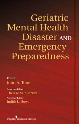 Geriatric Mental Health Disaster and Emergency Preparedness: Evidence-Based Care Practices