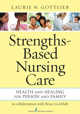 Strengths-Based Nursing Care