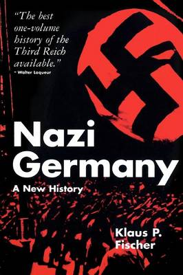 Nazi Germany a New History