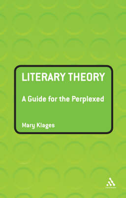 Literary Theory: A Guide for the Perplexed