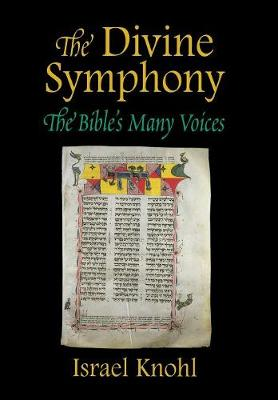 The Divine Symphony: The Bible's Many Voices
